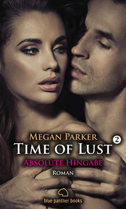 Time of Lust | Band 2 | Absolute Hingabe | Roman