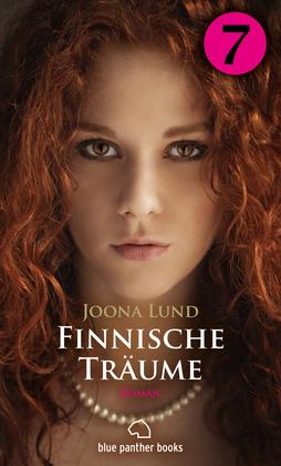 Finnische Träume - Teil 7 | Roman