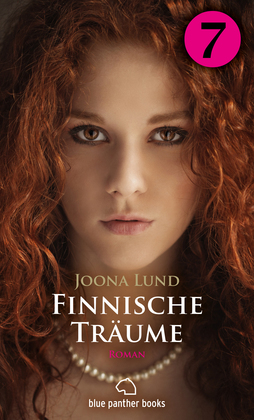 Finnische Träume - Teil 7   Roman
