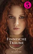 Finnische Träume - Teil 5 | Roman