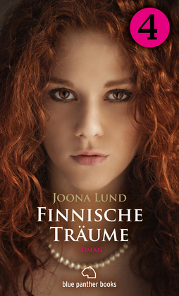 Finnische Träume - Teil 4 | Roman