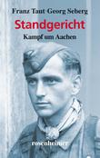 Standgericht - Kampf um Aachen