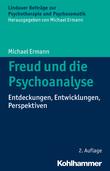 Freud und die Psychoanalyse