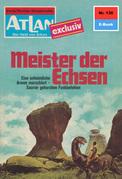 Atlan 130: Meister der Echsen (Heftroman)