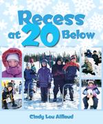 Recess at 20 Below