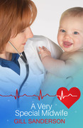 A Very Special Midwife: A Medical Romance