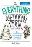 The Everything Wedding Book: The Ultimate Guide to Planning the Wedding of Your Dreams