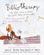 Bibliotherapy: The Girl's Guide to Books for Every Phase of Our Lives