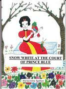 Snow White at the court of prince Blue