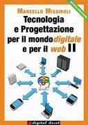 Tecnologia e progettazione per il mondo digitalee per il web II
