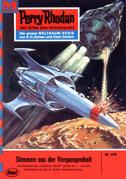 Perry Rhodan 376: Stimmen aus der Vergangenheit (Heftroman)