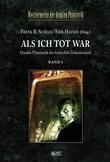 Meisterwerke  der dunklen Phantastik 03: ALS ICH TOT WAR (Band 1)