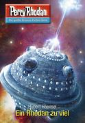Perry Rhodan 2766: Ein Rhodan zuviel (Heftroman)