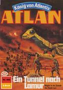 Atlan 466: Ein Tunnel nach Lamur (Heftroman)
