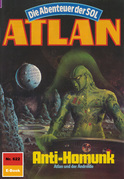 Atlan 622: Anti-Homunk (Heftroman)