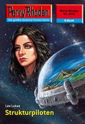 Perry Rhodan 2310: Strukturpiloten (Heftroman)
