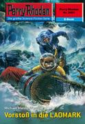 Perry Rhodan 2401: Vorstoß in die LAOMARK (Heftroman)