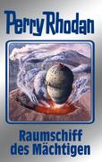 Perry Rhodan 104: Raumschiff des Mächtigen (Silberband)