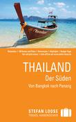 Stefan Loose Reiseführer Thailand Der Süden, Von Bangkok nach Penang