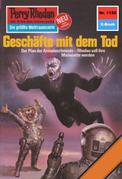 Perry Rhodan 1120: Geschäfte mit dem Tod (Heftroman)