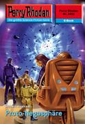 Perry Rhodan 2432: Proto-Negasphäre (Heftroman)
