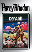 Perry Rhodan 12: Der Anti (Silberband)