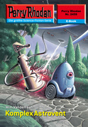Perry Rhodan 2459: Komplex Astrovent (Heftroman)