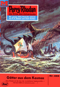 Perry Rhodan 388: Götter aus dem Kosmos (Heftroman)