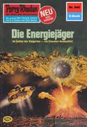 Perry Rhodan 945: Die Energiejäger (Heftroman)