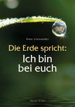 Die Erde spricht: Ich bin bei euch