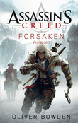 Assassin's Creed Band 5: Forsaken - Verlassen