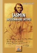 Jasmin dictionnaire intime