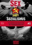 Sex statt Sozialismus #2