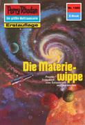 Perry Rhodan 1385: Die Materiewippe (Heftroman)