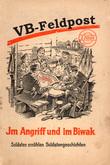 VB-Feldpost - Im Angriff und im Biwak