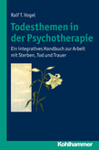 Todesthemen in der Psychotherapie