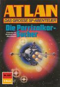 Atlan 837: Die Perrizalkor-Sucher (Heftroman)