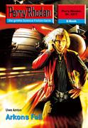 Perry Rhodan 2317: Arkons Fall (Heftroman)