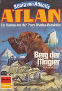 Atlan 301: Berg der Magier