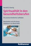 Spiritualität in den Gesundheitsberufen