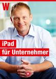iPad für Unternehmer und Führungskräfte