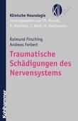 Traumatische Schädigungen des Nervensystems