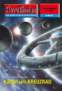 Perry Rhodan 2521: Kampf um KREUZRAD (Heftroman)