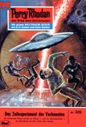 Perry Rhodan 325: Das Zeitexperiment der Verbannten (Heftroman)