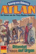 Atlan 385: Attentat auf Urgan (Heftroman)