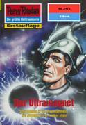 Perry Rhodan 2173: Der Ultramagnet (Heftroman)