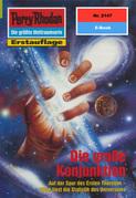 Perry Rhodan 2147: Die große Konjunktion (Heftroman)