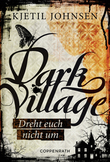 Dark Village - Band 2
