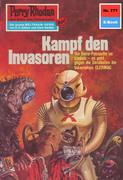 Perry Rhodan 777: Kampf den Invasoren (Heftroman)