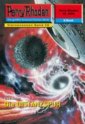 Perry Rhodan 2255: Die DISTANZSPUR (Heftroman)